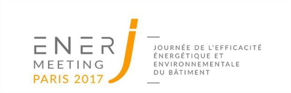 ENERJMEETING Paris 2017 – Journée de l'efficacité énergétique et environnementale du bâtiment