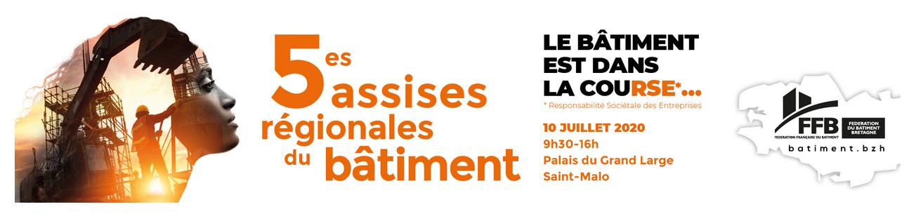 5es Assises Régionales du Bâtiment le 10 juillet 2020 à Saint-Malo organisées par la FFB Bretagne