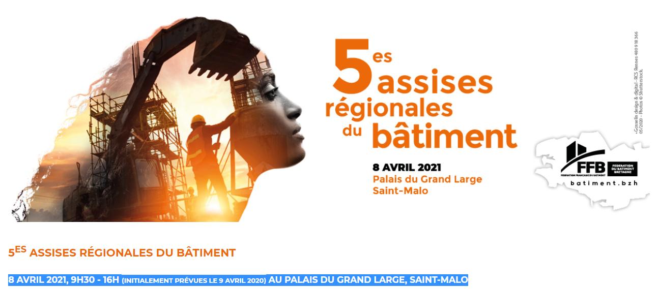 5es Assises Régionales du Bâtiment le 8 avril 2021 à Saint-Malo organisées par la FFB Bretagne