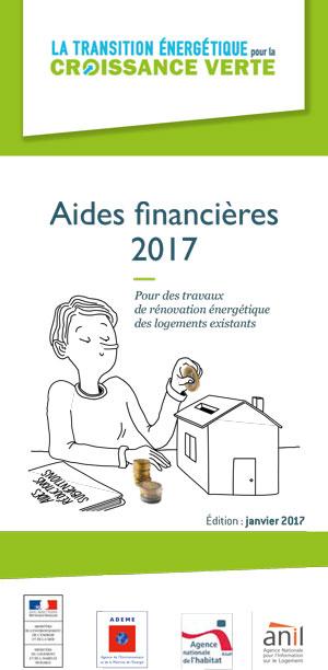 Télécharger le fascicule des aides financières 2017 pour la rénovation